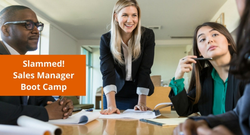 Slammed! Sales Manager Boot Camp