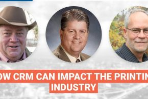 CRM Systems and the Printing Industry