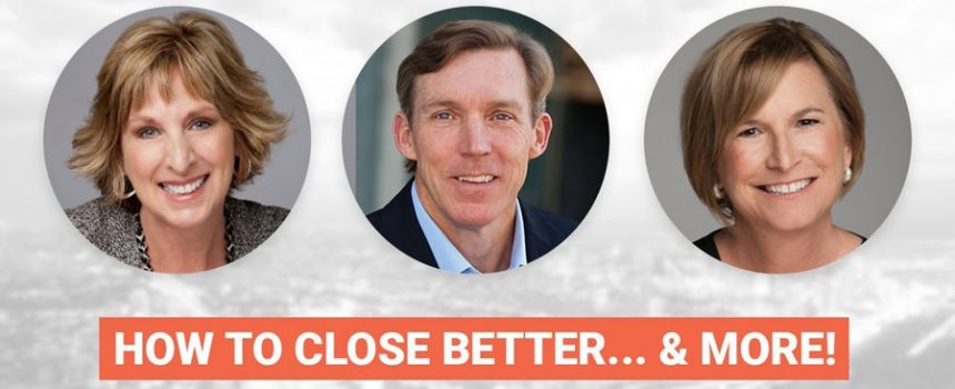How To Close Sales Better… And More!