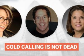 Cold Calling Isn't Dead