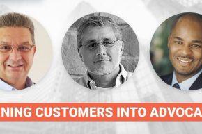 Turning Customers Into Advocates