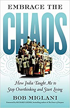 Embrace the Chaos: How India Taught Me to Stop Overthinking and Start Living Cover