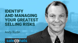 #SalesChats: Identify and Managing Your Greatest Selling Risks