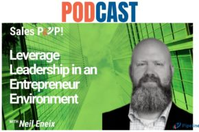 🎧 Leverage Leadership in an Entrepreneur Environment
