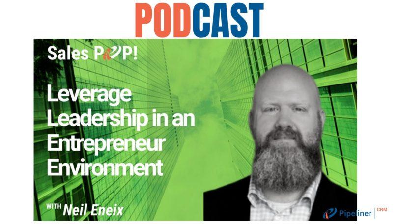 🎧 Leverage Leadership in an Entrepreneur Environment