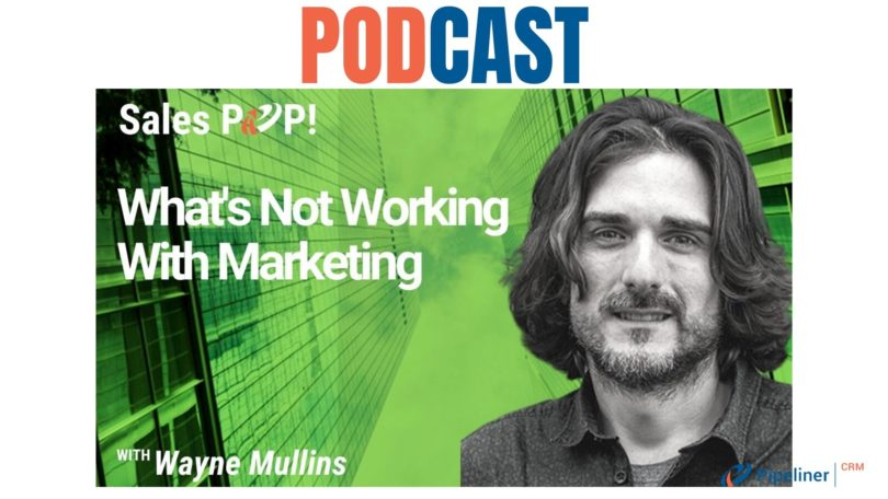 🎧  What's Not Working With Marketing