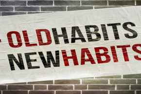Sales Character: Watch Your Habits…for They Become Character