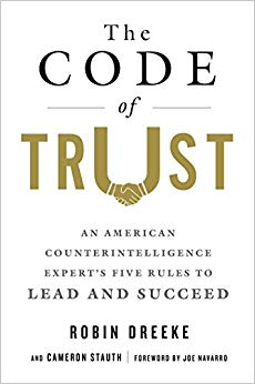 The Code of Trust: Five Rules to Lead and Succeed Cover