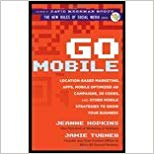 Go Mobile by Hopkins, Jeanne, Turner, Jamie. (Wiley,2012) Cover