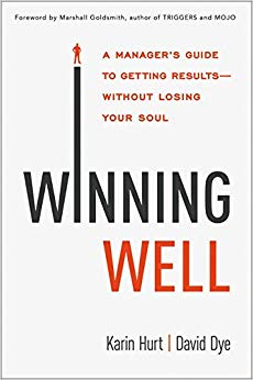 Winning Well: A Manager's Guide to Getting Results—Without Losing Your Soul Cover