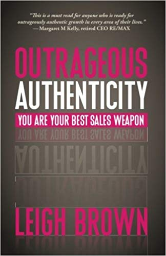 Outrageous Authenticity: You Are Your Best Sales Weapon Cover