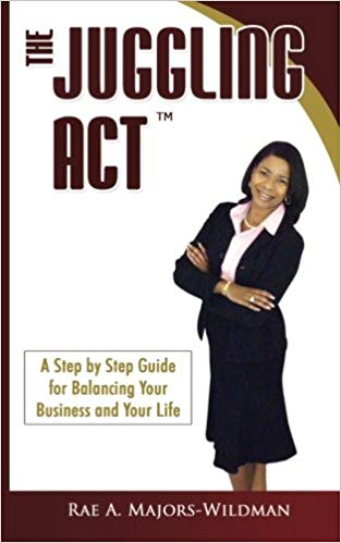 The Step by Step Guide for Balancing Your Business and Your Life Cover