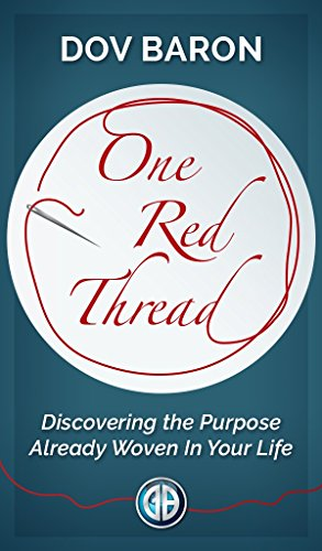 One Red Thread: Discovering the Purpose Already Woven Into Your Life Cover