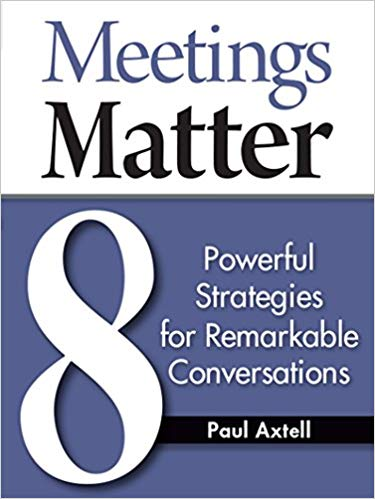 Meetings Matter: 8 Powerful Strategies for Remarkable Conversations Cover