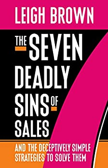 The Seven Deadly Sins of Sales Cover