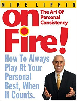 On Fire! The Art of Personal Consistency Cover