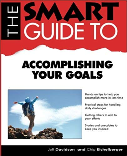 The Smart Guide to Accomplishing Your Goals (Smart Guides) Cover