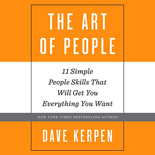 11 Simple People Skills That Will Get You Everything You Want Cover