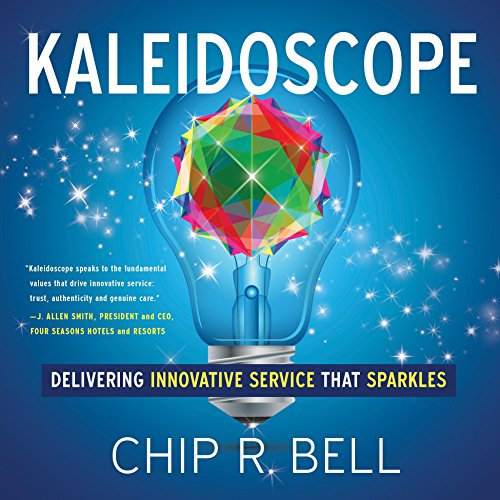 Kaleidoscope: Delivering Innovative Service That Sparkles Cover
