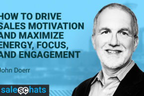 #SalesChats: How to Drive Sales Motivation