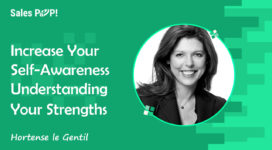 Increase Your Self-Awareness – Understanding Your Strengths