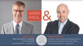 Selling More and Doing It Faster: Andy Paul Talks to Mike Schultz