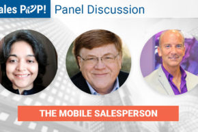 ? Panel: The Mobile Salesperson