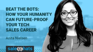 Beat the Bots - Your Tech Sales Career