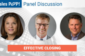 Panel Discussion: Effective Closing