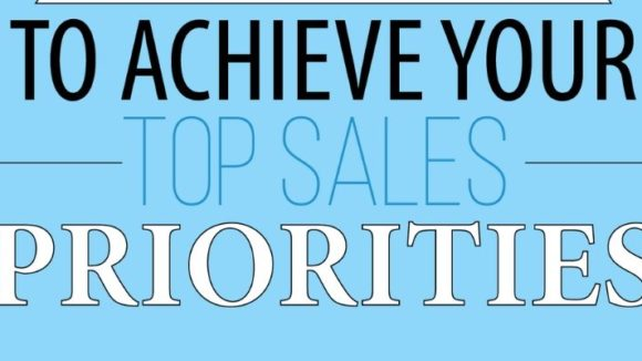 10 Ways To Achieve Your Top Sales Priorities