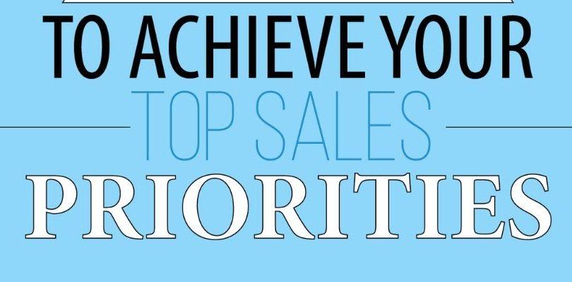 10 Ways To Achieve Your Top Sales Priorities