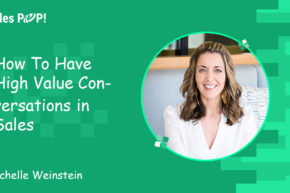 How to Have High-Value Conversations in Sales