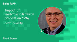 Impact of lead-to-closed/won process on CRM data quality