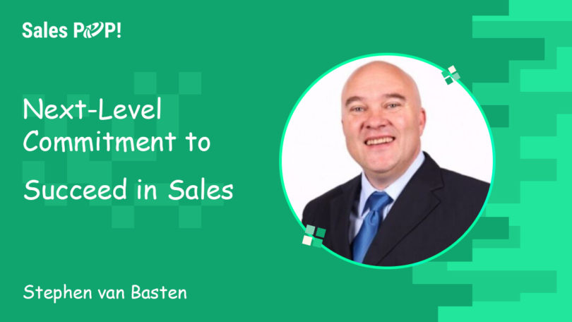 Next-Level Commitment to Succeed in Sales