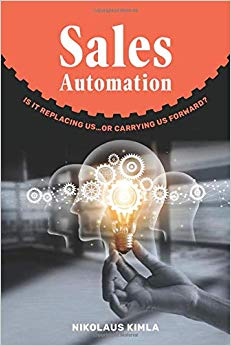 SALES AUTOMATION: IS IT REPLACING US…OR CARRYING US FORWARD? Cover