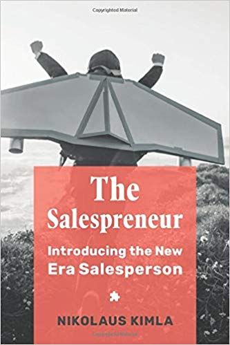 The Salespreneur: Introducing the New Era Salesperson Cover