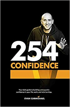 254 Confidence: Your daily guide to building unstoppable confidence in your life, work, and relationships. Cover