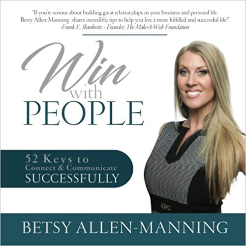Win With People: 52 Keys to Connect & Communicate Successfully Cover
