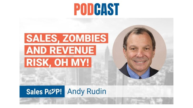 🎧 Sales, Zombies and Revenue Risk, Oh My!