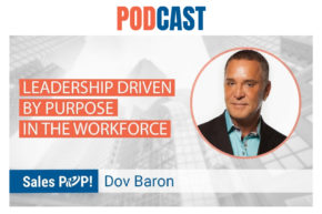 🎧 Leadership Driven by Purpose in the Workforce