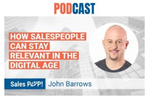 🎧 Sales Stay Relevant In the Digital Age
