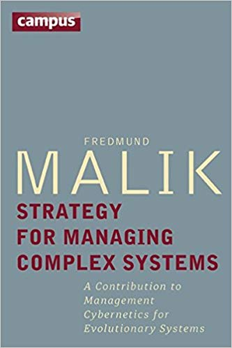 Strategy for Managing Complex Systems: A Contribution to Management Cybernetics for Evolutionary Systems Cover