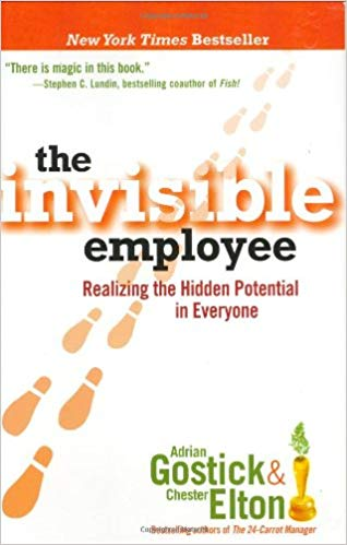 The Invisible Employee: Realizing the Hidden Potential in Everyone Cover