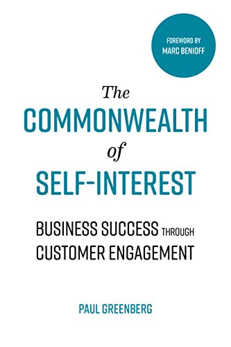 The Commonwealth of Self Interest: Business Success Through Customer Engagement Cover