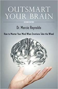 Outsmart Your Brain: How to Master Your Mind When Emotions Take the Wheel Cover