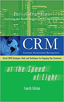 CRM at the Speed of Light, Fourth Edition: Social CRM 2.0 Strategies, Tools, and Techniques for Engaging Your Customers Cover