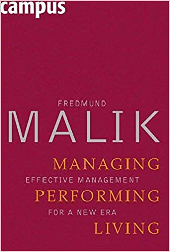 Managing Performing Living: Effective Management for a New Era Cover