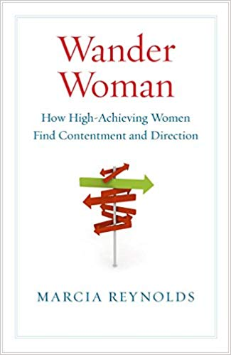 Wander Woman: How High-Achieving Women Find Contentment and Direction Cover