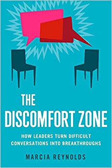 The Discomfort Zone: How Leaders Turn Difficult Conversations into Breakthroughs Cover