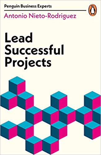 Lead Successful Projects (Penguin Business Experts Series) Cover